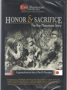 Honor and Sacrifice - The Roy Matsumoto Story