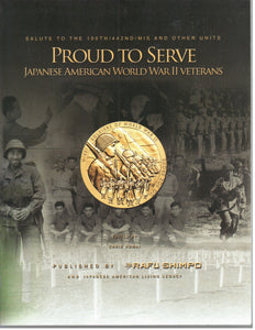 Proud to Serve: Japanese American World War II Veterans