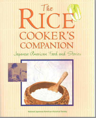 The Rice Cooker's Companion - Japanese American Food and Stories