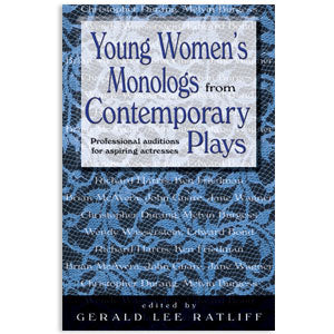 Young Women's Monologs from Contemporary Plays