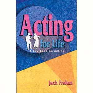 Acting for Life *DS*<br>by Jack Frakes