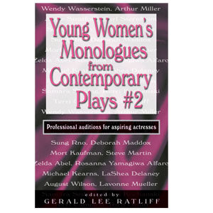 Young Women's Monologs From Contemporary Plays #2