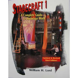 Stagecraft I <br>The Complete Guide to Backstage Work