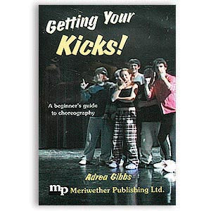 Getting Your Kicks andrea gibbs workbook untrained aheltes choregraphed choreograhy