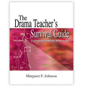 The Drama Teacher's Survival Guide