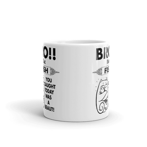 "Mug with Kiwi Slang "" Bro, That Fish You Caught Today was a Beaut!"" - PawsFamilyLtd"