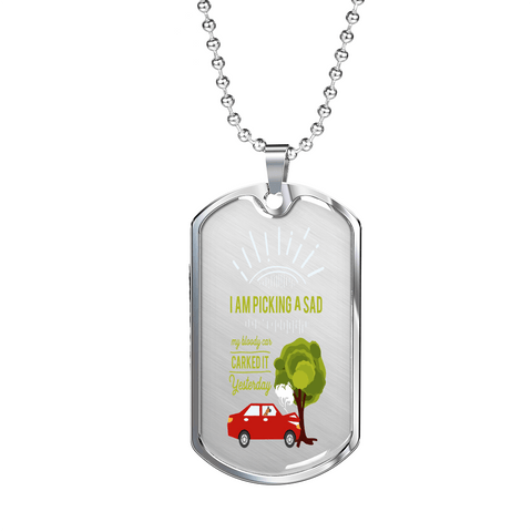 "PawsFamilyLtd - Dog Tag Pendant with Military Ball Chain with Kiwi Slang "" I am picking a sad, my bloody car carked it yesterday"""