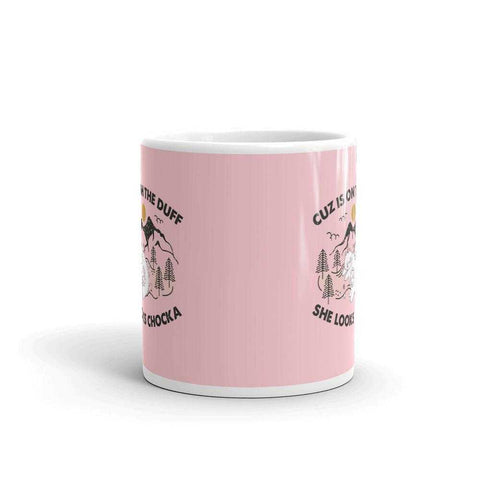 "PawsFamilyLtd - Mug with Kiwi Slang ""Cuz is on the duff, she looks chocka"""