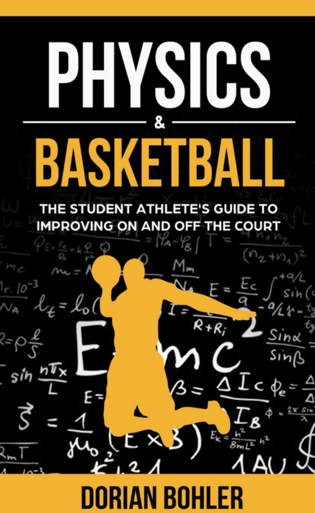Book: Physics & Basketball: A Guide To Improving On And Off The Court