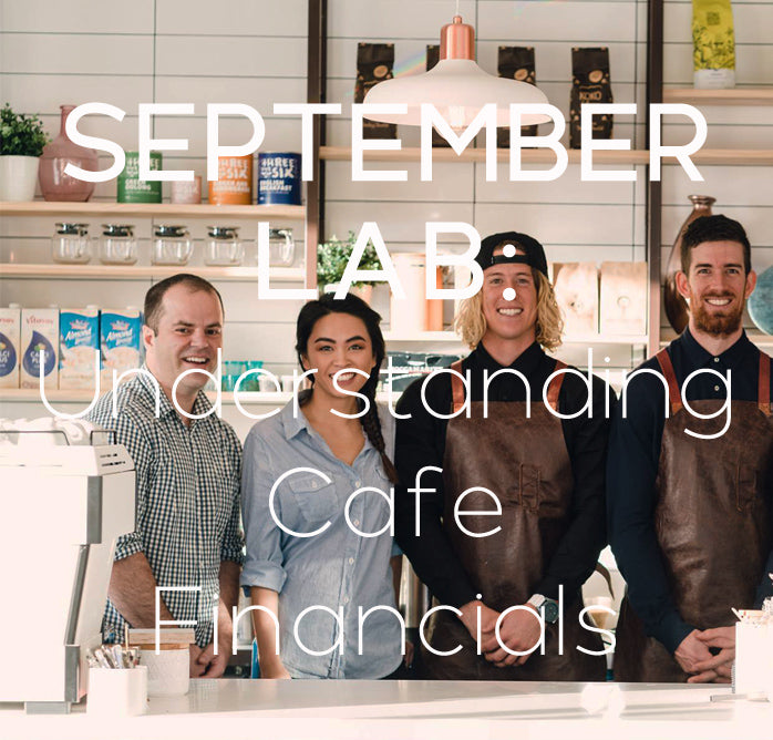 SEPTEMBER LAB - Understanding Cafe Financials