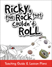 Ricky, the Rock that Couldn't Roll: Lesson Plans (Hi-Res)