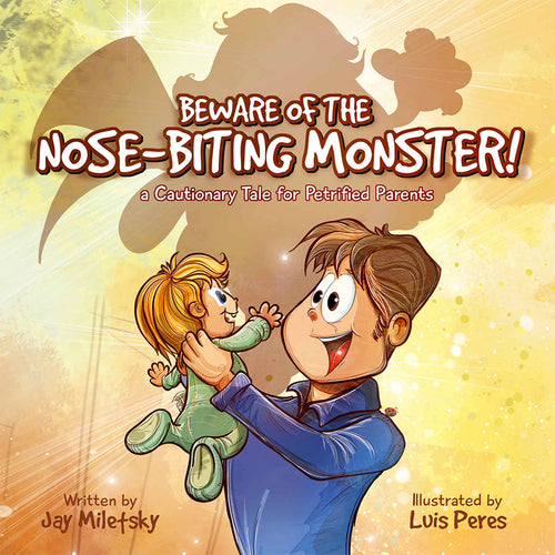 Beware of the Nose-Biting Monster!