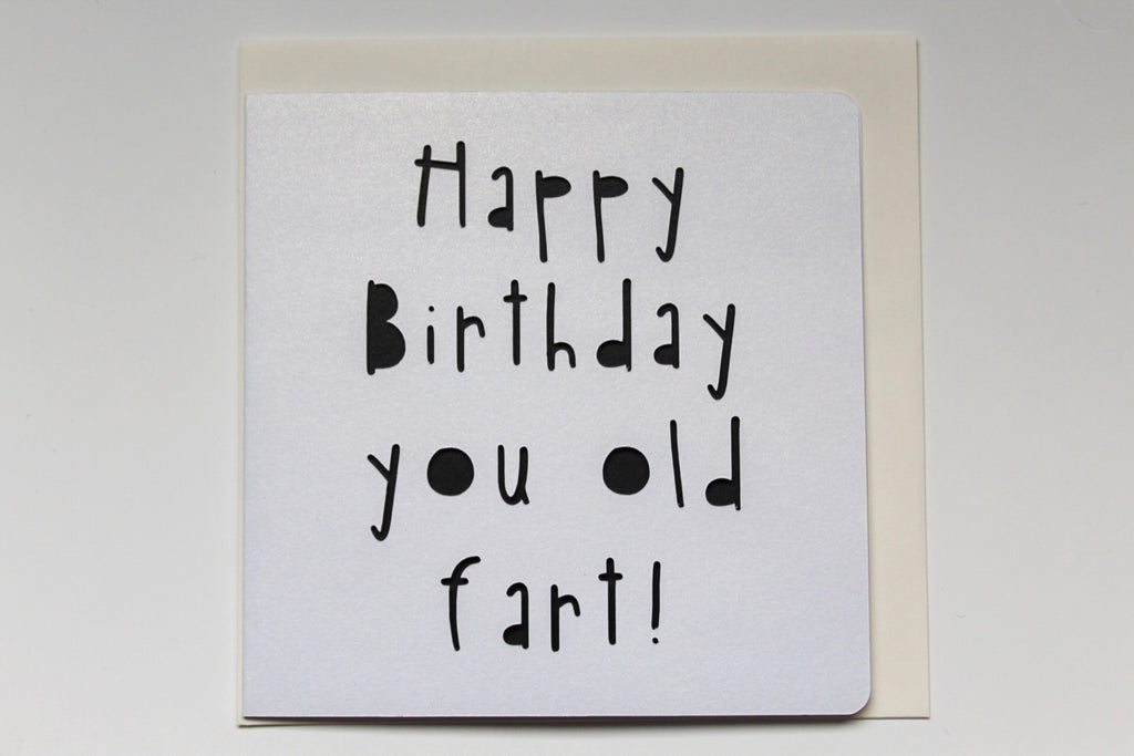 Happy Birthday Old Fart Card