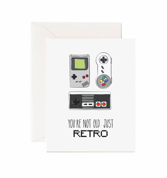 You're Not Old Just Retro