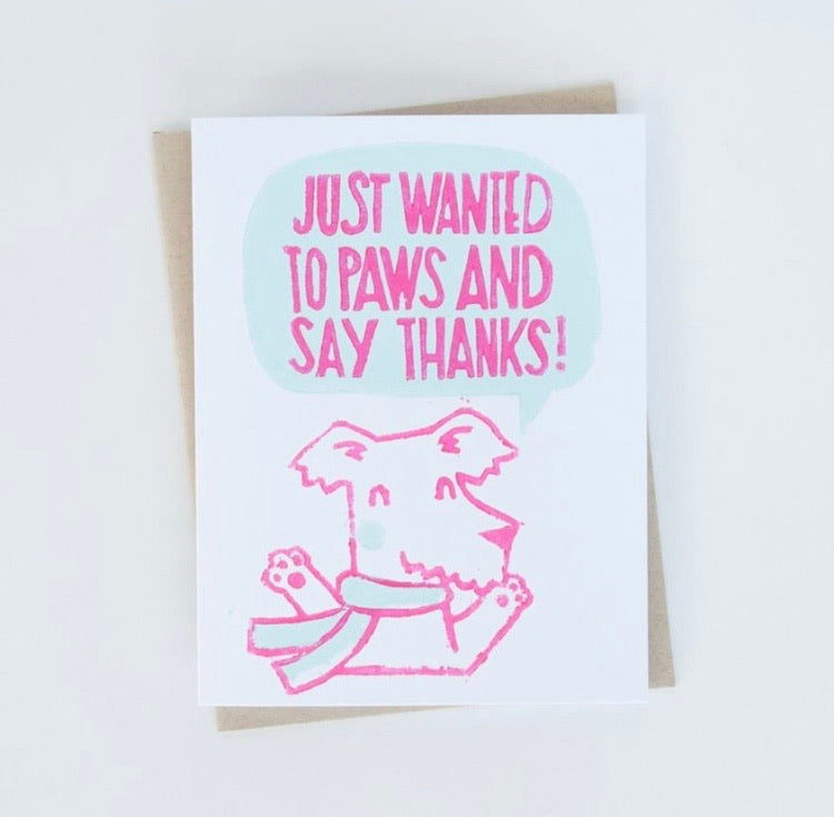 Just Wanted to Paws and Say Thanks! Card (Dog)
