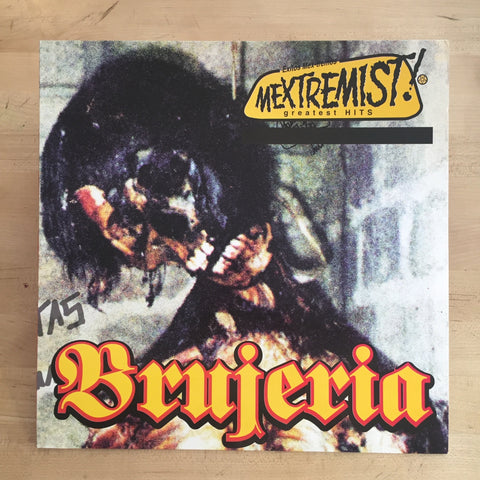 Brujeria - Mextremist! Greatest Hits LP
