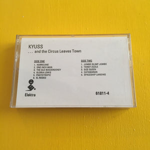 Kyuss - ...and the Circus Leaves Town Promo CS