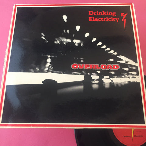 Drinking Electricity - Overload LP