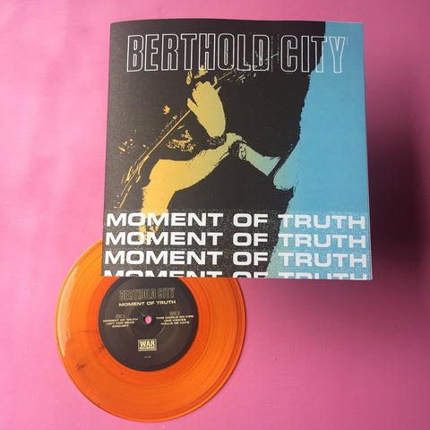"Berthold City - Moment of Truth 7"" (WAR, 2018)"
