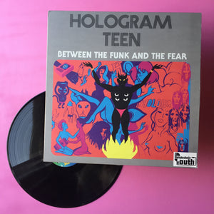 Hologram Teen - Between The Funk And The Fear LP (Polytechnic Youth, 2017)