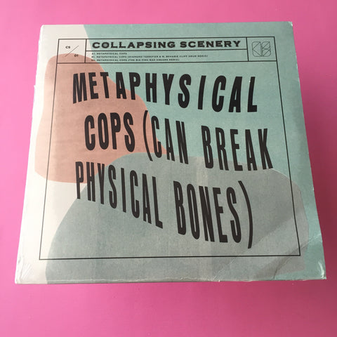 Collapsing Scenery - Metaphysical Cops (Can Break Physical Bones) 12""