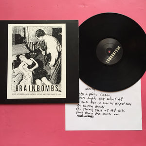 Brainbombs - Live At Smalands Nation, Lund, Sweden, May 29 1993 LP