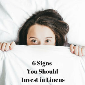 signs you should invest in linens