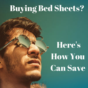 how to save money when buying bed sheets