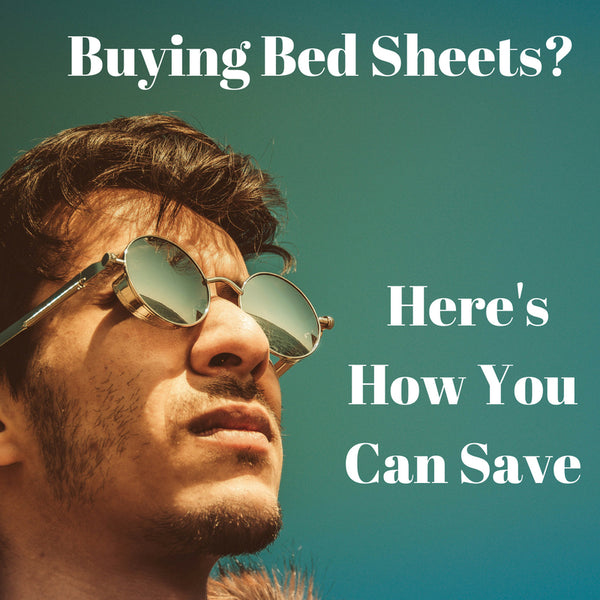 Money-Saving Tips When Buying Bed Sheets