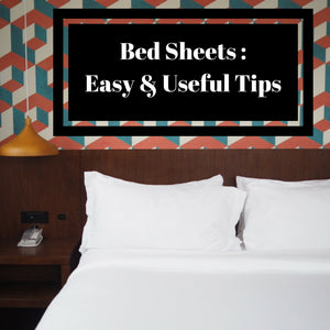 easy and useful tips for your bed sheets
