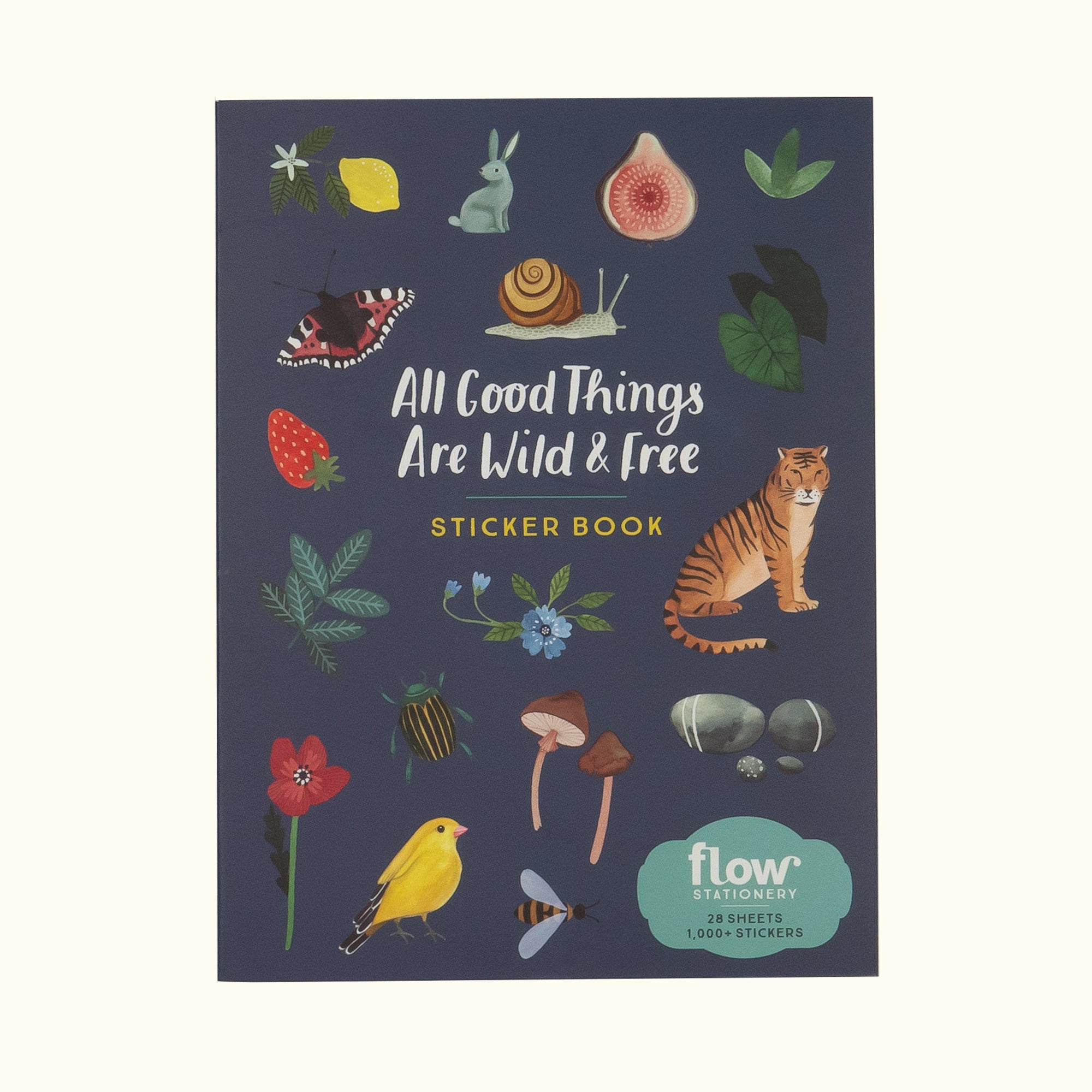 All Good Things Are Wild and Free Sticker Book