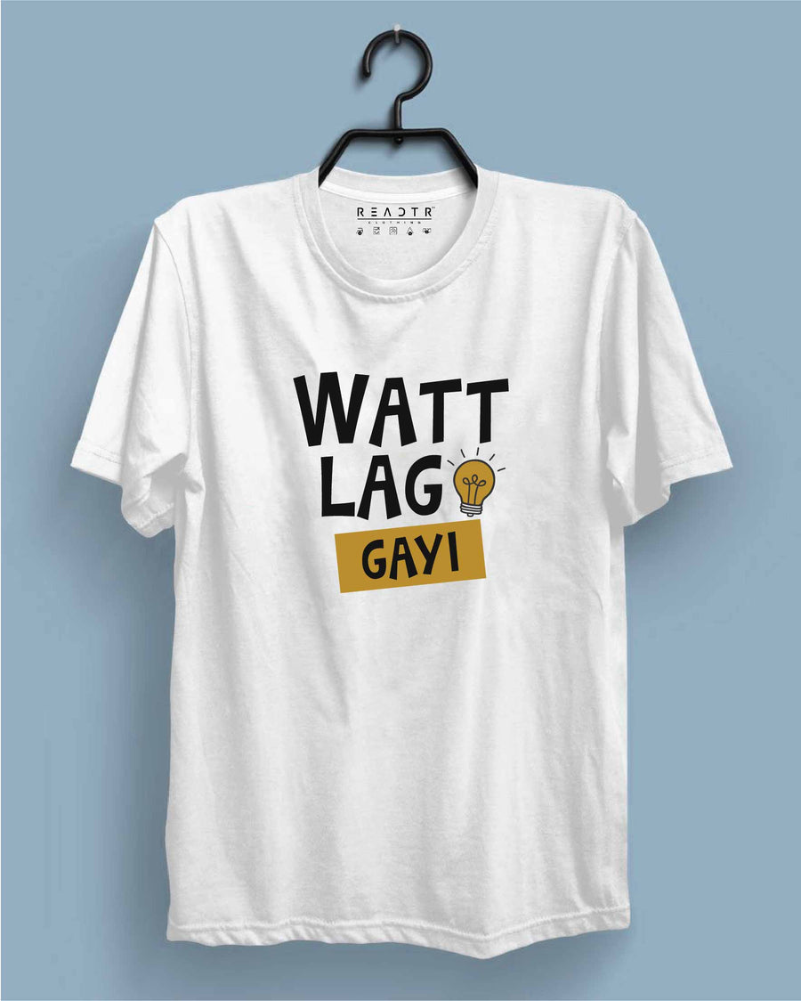 Watt Lag Gayi Reactr Tshirts For Men - Eyewearlabs