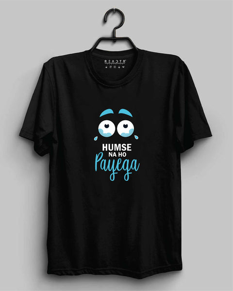 Humse Na Ho Payega Reactr Tshirts For Men - Eyewearlabs