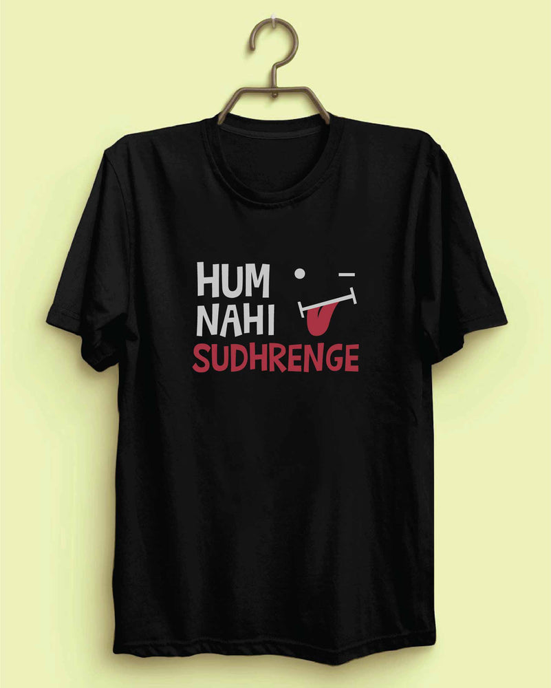 Hum Nahi Sudhrenge Reactr Tshirts For Men - Eyewearlabs