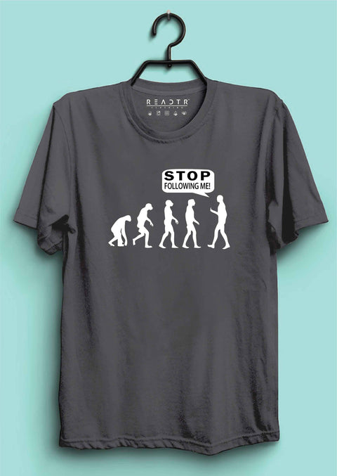 Stop Following Me Reactr Tshirts For Men