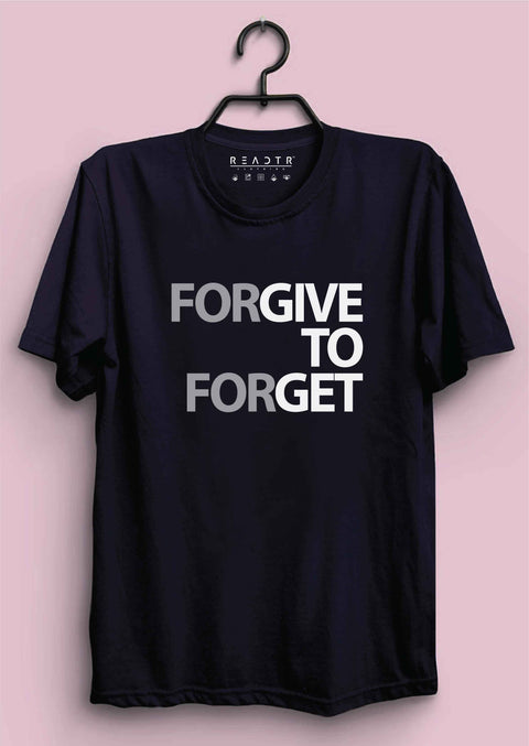 Forgive to Forget Reactr Tshirts For Men - Eyewearlabs