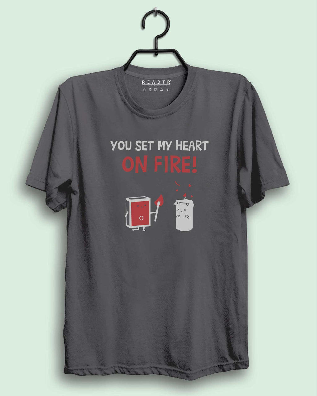 You Set My Heart On Fire Reactr Tshirts For Men - Eyewearlabs