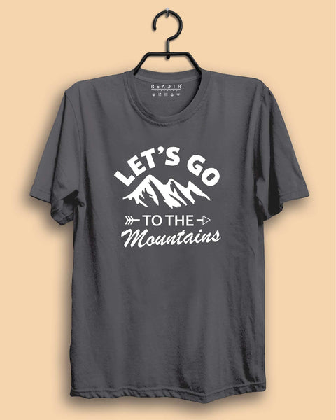 Lets Go To The Mountains Reactr Tshirts For Men - Eyewearlabs