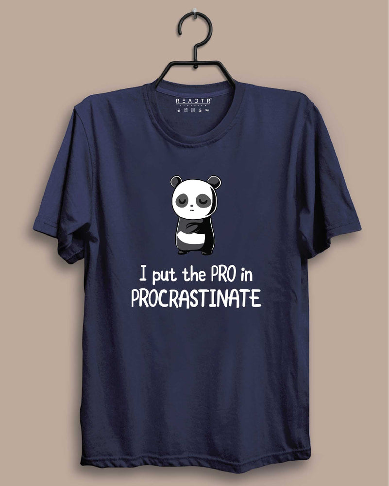 I Put the Pro in Procrastinate Reactr Tshirts For Men - Eyewearlabs