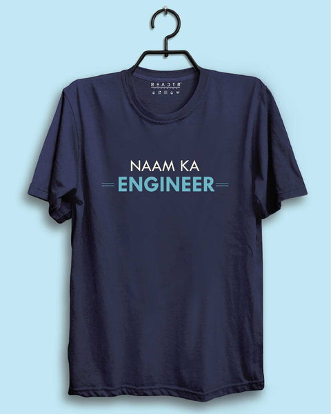 Naam Ka Engineer Reactr Tshirts For Men - Eyewearlabs