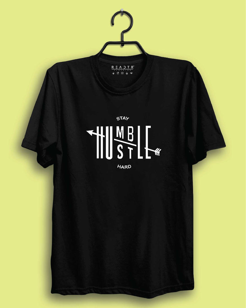 Stay Humble Hustle Hard Reactr Tshirts For Men