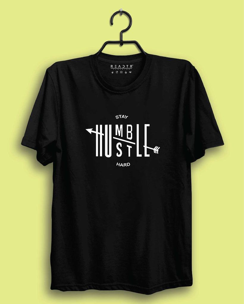 Stay Humble Hustle Hard Reactr Tshirts For Men - Eyewearlabs