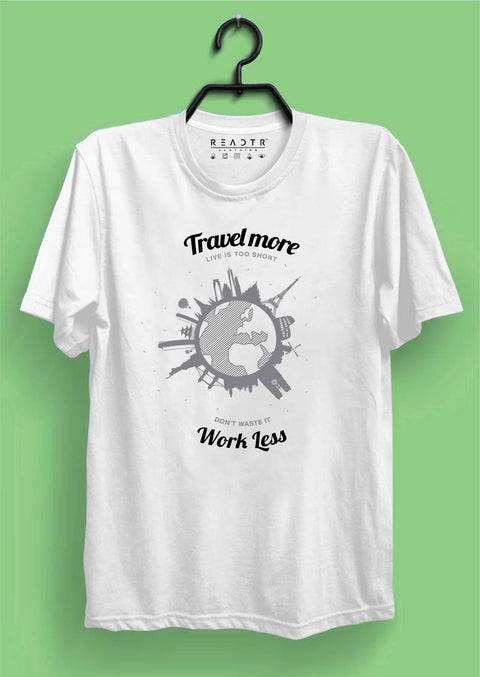 Travel More Reactr Tshirts For Men