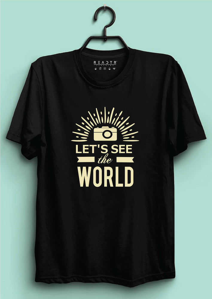 Lets See The World Reactr Tshirts For Men