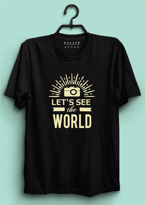 Lets See The World Reactr Tshirts For Men - Eyewearlabs