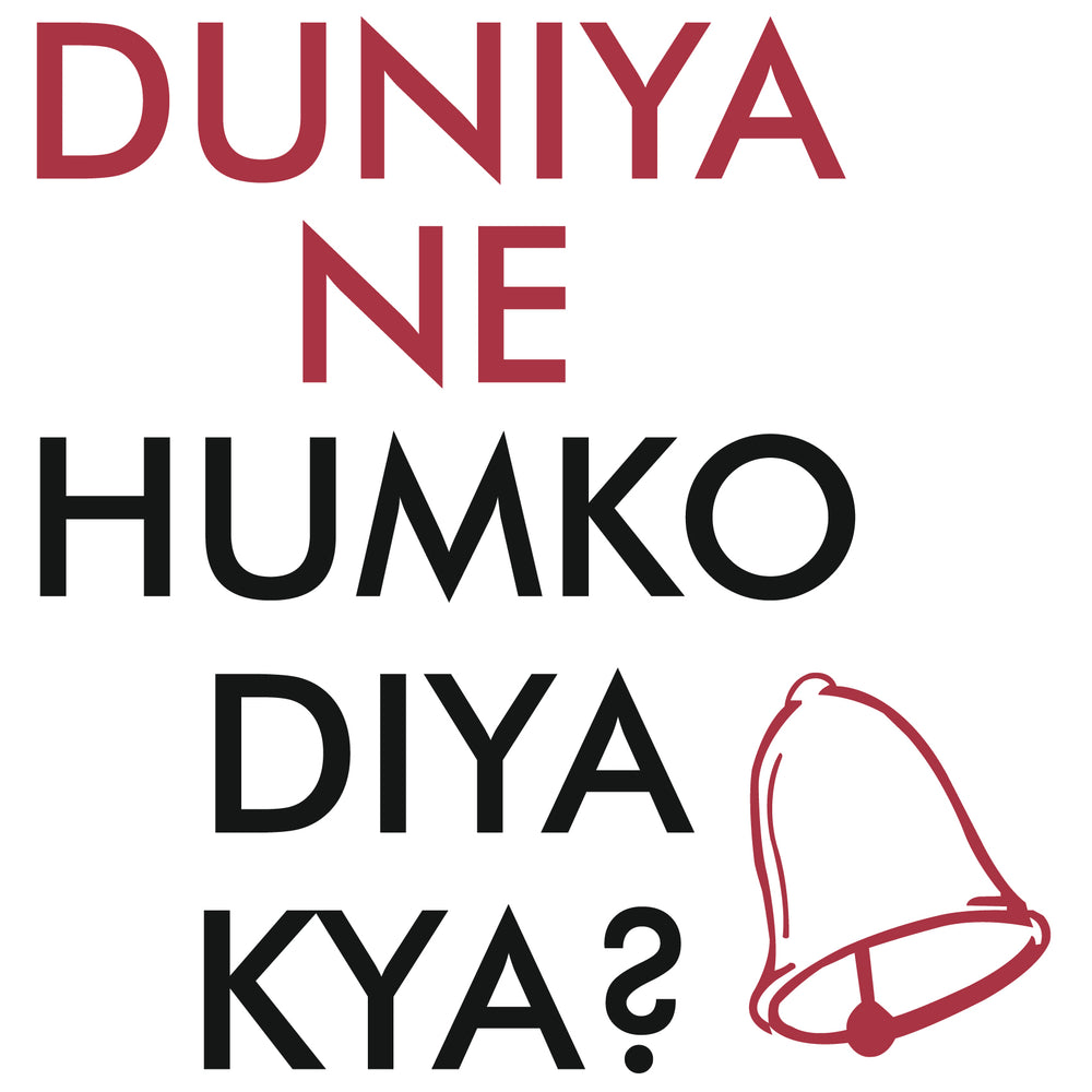 Duniya Ne Humko Diya Kya Reactr Tshirts For Men - Eyewearlabs
