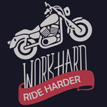 Work Hard Ride Harder Reactr Tshirts For Men - Eyewearlabs
