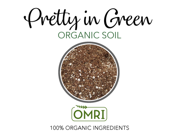 Pretty in Green Organic Soil