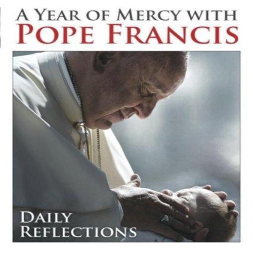 A Year of Mercy with Pope Francis: Daily Reflections