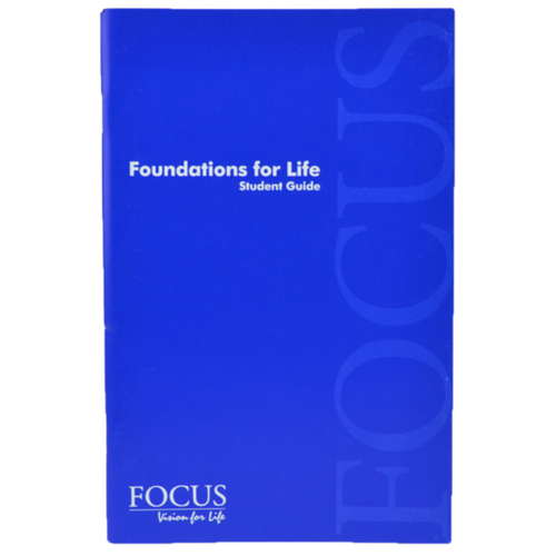 Foundations For Life - Student Guide